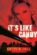It's Like Candy: An Urban Novel (Paperback)