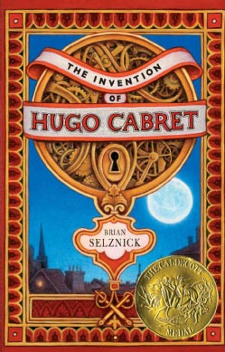 The Invention of Hugo Cabret: A Novel in Words and Pictures (Hardcover)