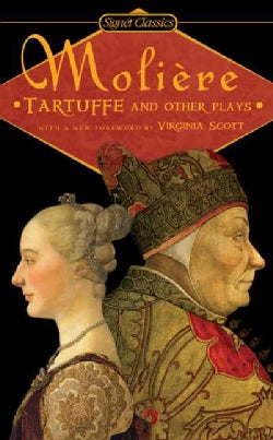 Tartuffe And Other Plays (Paperback)