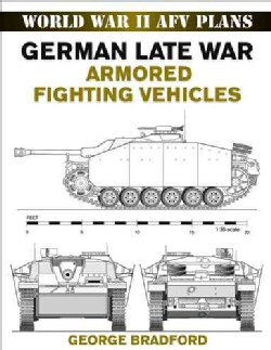 German Late War Armored Fighting Vehicles (Paperback)