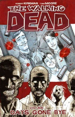 The Walking Dead: Days Gone Bye (Paperback)