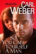 So You Call Yourself a Man (Paperback)