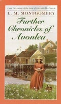 Further Chronicles of Avonlea (Paperback)