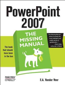 Powerpoint 2007: The Missing Manual (Paperback)