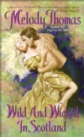 Wild And Wicked in Scotland (Paperback)