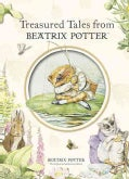 Treasured Tales From Beatrix Potter (Hardcover)