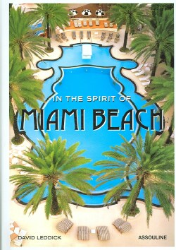 In the Spirit of Miami Beach (Hardcover)
