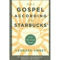 The Gospel According to Starbucks: Living With a Grande Passion (Paperback)
