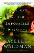 Love And Other Impossible Pursuits (Paperback)