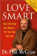 Love Smart: Find the One You Want-Fix the One You Got (Paperback)