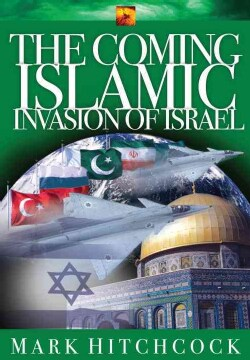 The Coming Islamic Invasion of Israel (Paperback)