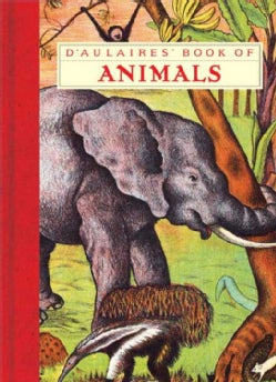 D'Aulaires' Book of Animals (Hardcover)