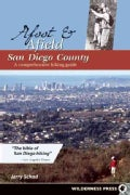 Afoot & Afield San Diego County: A Comprehensive Hiking Guide (Paperback)