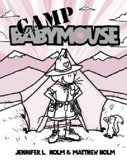 Babymouse 6: Camp Babymouse (Paperback)