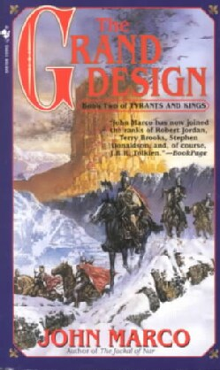 The Grand Design: Book 2 of Tyrants and Kings (Paperback)