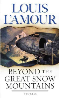 Beyond the Great Snow Mountains (Paperback)
