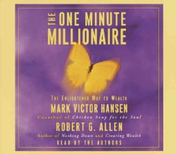 The One Minute Millionaire: The Enlightened Way to Wealth (CD-Audio)