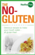 The No-Gluten Cookbook: Delicious Recipes to Make Your Mouth Waterall gluten-free! (Paperback)