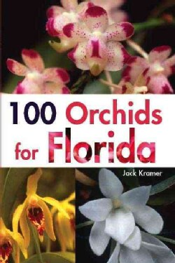 100 Orchids for Florida (Paperback)