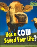 Has a Cow Saved Your Life? (Paperback)