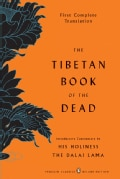 The Tibetan Book of the Dead: First Complete Translation: The Great Liberation by Hearing In the Intermediate States (Paperback)