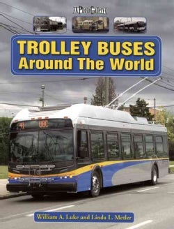 Trolley Buses Around the World: A Photo Gallery (Paperback)