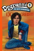 Degrassi Extra Credit 4: Safety Dance (Paperback)
