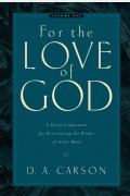 For the Love of God: Daily Companion for Discovering the Riches of God's Word (Paperback)
