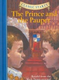 The Prince And the Pauper: Retold from the Mark Twain Original (Hardcover)