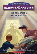 Aliens Don't Wear Braces (Paperback)