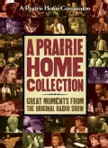 A Prairie Home Companion Collection: Great Moments from the Original Radio Show (DVD video)
