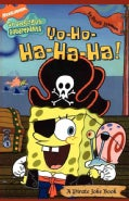 Yo-Ho-Ha-Ha-Ha!: A Pirate Joke Book (Paperback)