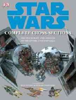 Star Wars: Complete Cross-sections (Hardcover)