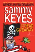 Sammy Keyes and the Dead Giveaway (Paperback)