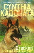Cracker!: The Best Dog in Vietnam (Hardcover)