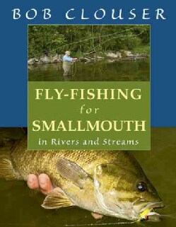 Fly-Fishing for Smallmouth (Hardcover)