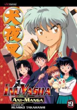 Inuyasha Ani-Manga 19 (Paperback)