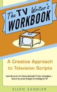 The TV Writer's Workbook: A Creative Approach to Television Scripts (Paperback)