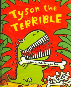 Tyson the Terrible (Hardcover)