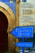 The Caliph's House: A Year in Casablanca (Paperback)