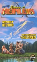Revolt in 2100: Methuselah's Children (Paperback)
