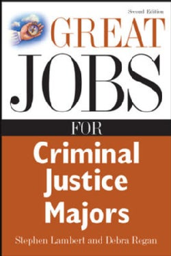 Great Jobs for Criminal Justice Majors (Paperback)