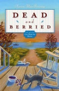 Dead And Berried: A Gray Whale Inn Mystery (Paperback)