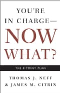 You're in Charge- Now What?: The 8 Point Plan (Paperback)