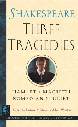 Three Tragedies: Romeo and Juliet/Hamlet/macbeth (Paperback)