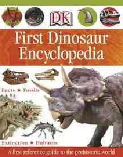 Dk First Dinosaur Encyclopedia (Hardcover)