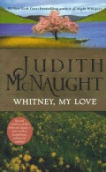 Whitney, My Love (Paperback)