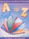 A to Z: Novel Ideas for Reading Teachers (Paperback)