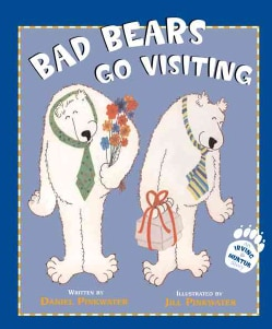 Bad Bears Go Visiting: An Irving & Muktuk Story (Hardcover)