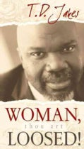 Woman, Thou Art Loosed: Healing the Wounds of the Past (Paperback)